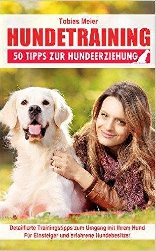 "[amazon.de] (eBook/Kindle) ""Hundetraining"" und ""Welpenerziehung"" - jeweils 50 Tipps"