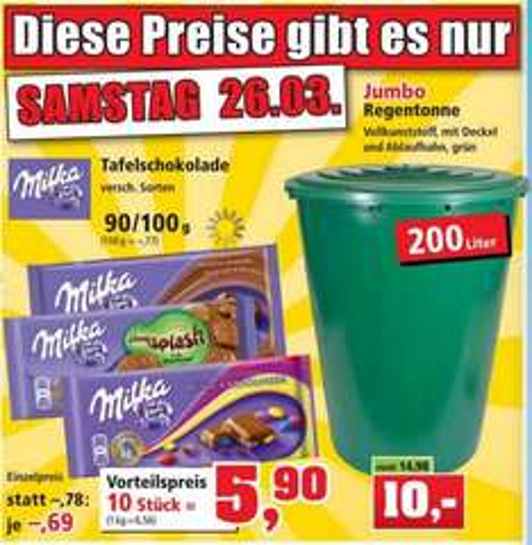 Thomas Philipps- 10x Milka Schokolade (versch. Sorten) 90gr/100gr. - Nur am 26.03.2016 / Regentonne 200L für 10€