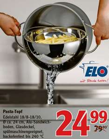 [FORCHHEIM] Globus: Elo Swing backofenfester Edelstahl-Pastatopf inkl. Sieb 24 cm für 24,99€ (Idealo:43,99€)