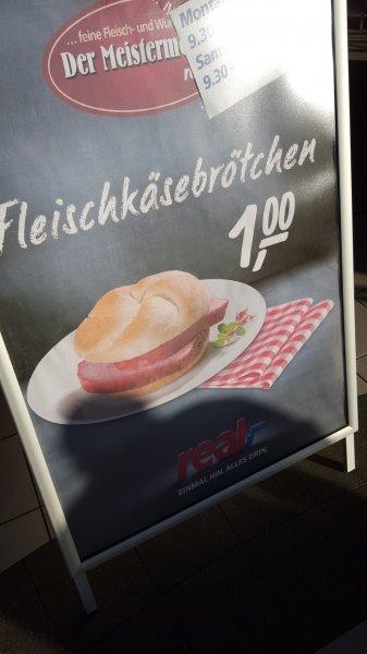 (lokal) Tübingen @real - Bratenbrötchen für 1,50€ | Fleischkäsebrötchen für 1,- €