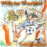 """Kostenlos – 3-teiliges Hörbuch """"Willi der Waschbär"""" -- für Kinder"""