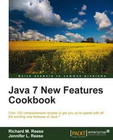 "[Packt Publishing] Java 7 New Features Cookbook - Kostenloses eBook über die Sprache ""Java"""