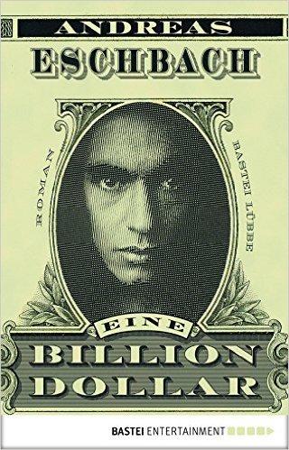 """""""Eine Billion Dollar"""" von Andreas Eschbach als eBook für 2,49€"""