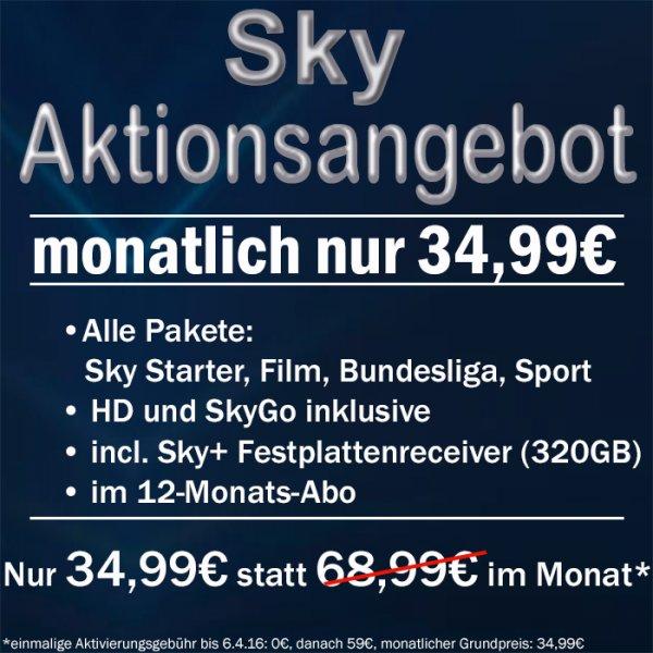 SKY KOMPLETT für 34,99€ mtl. inkl. HD, SkyGo & Sky+-Receiver, bis 6.4. ohne Aktivierungsgebühr