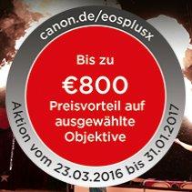 """[BUNDESWEIT] Canon Aktion: """"EOS + X"""" - Kamera + Objektiv kaufen und bis zu 800€ Cash-Back erhalten!"""
