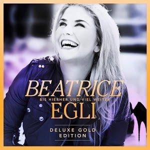 """Beatrice Egli Album """"Bis hierher und viel weiter"""" (Deluxe Gold Edition)"""