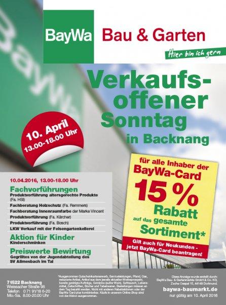 Baumarkt BayWa 15% auf (fast) alles - 25% bei Kombi mit TPG Bauhaus oder Hornbach [Lokal Backnang]