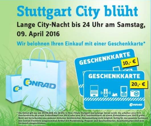 Conrad Stuttgart - Geschenkkarte geschenkt bei Einkauf ab 100€ - nur am Samstag 09.04.