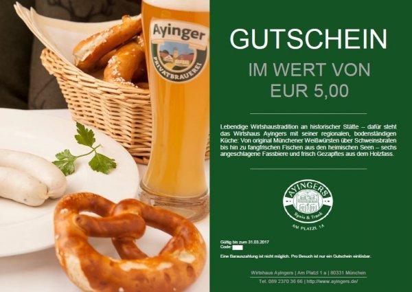 [München] Gratis Essen und Trinken im Wert von 5€ im Wirtshaus Ayingers in München am Platzl