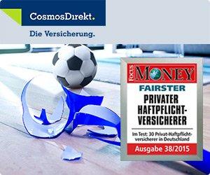 (Web.Cent) Cosmosdirect Privathaftpflichtversicherung mit 250€ SB für 25,53€ für Singles. Dank 15€ Amazon Gutschein und 37,50€ Cshback für Web.de Club Mitglieder rechnerisch mit 26,97€ Gewinn.
