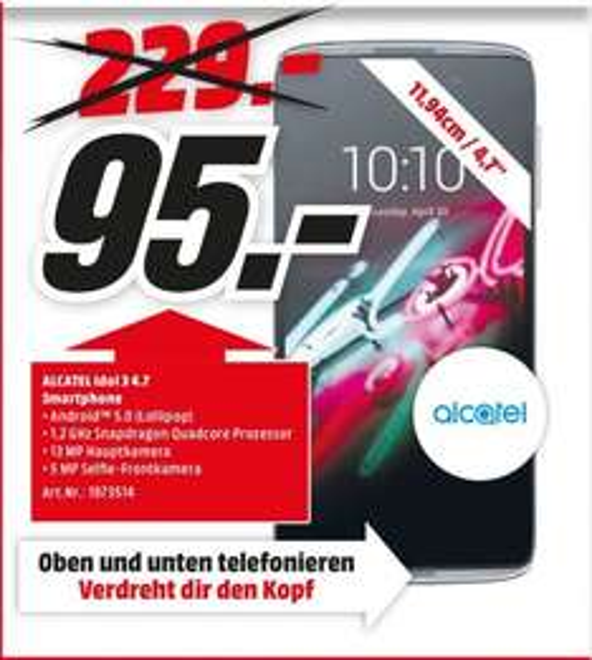"[Lokal Mediamärkte Mannheim/Viernheim] Alcatel One Touch Idol 3 [12,7 cm (4,7"") HD-Display, Android 5.0,LTE, 13 MP Kamera, 1,5GB Ram,JBL Front-Speaker] für 95,-€"