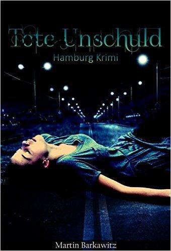 [Amazon] kostenloses Ebook Tote Unschuld SoKo Hamburg 1