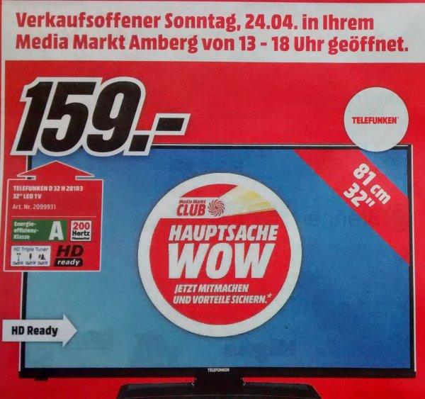 [Lokal Amberg / MediaMarkt] Telefunken 32 Zoll Triple Tuner (D32H281R3) für 159€ am verkaufsoffenen Sonntag 24.03.16