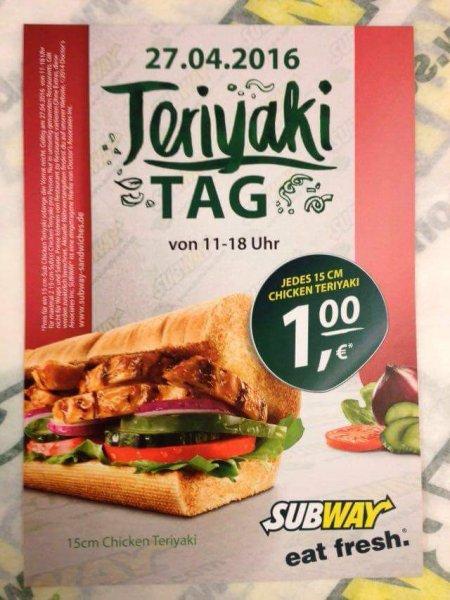 [Stuttgart] 15cm-Sub Chicken Teriyaki am 27. April für nur 1€
