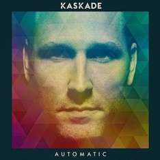 [US Google Play] Kaskade - Automatic (Dance/Electronic)
