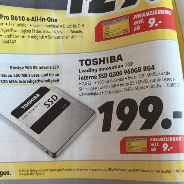 [lokal MediMax Gera/Ost] Toshiba 960GB SSD - 199 Euro - Q300 RG4