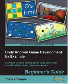 [Packt Publishing] Unity Android Game Development by Example Beginner's Guide - Free daily eBook