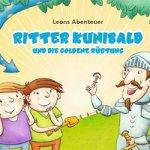 3 Gratis Kinderbücher - zum Download oder zum Bestellen *Ritter Kunibald und die goldene Ritterrüstung*