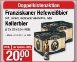 2 Kisten Franziskaner für 20 EUR (V-Markt) --- Das Wochenende kann kommen...