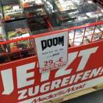 [Lokal Recklinghausen] Doom für PC PS4 XONE für 29€ im Media Markt PalaisVest