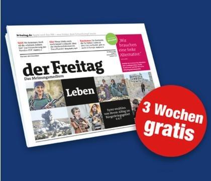 """""""Der Freitag"""" dreiwöchiges Kurzabo gratis (Kündigung per Mail)"""