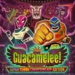 [PSN Store] Guacamelee! Super Turbo Championship Edition für 6,99 statt 13,99