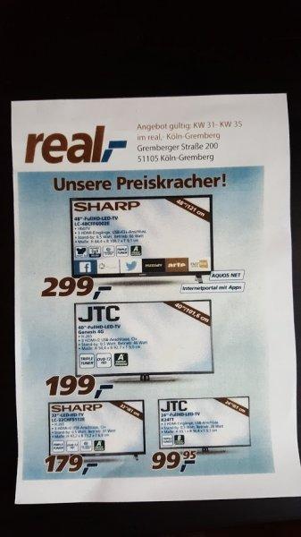 "[Real Köln-Gremberg] JTC 40"" Genesis 4G FHD 199€ Sharp 48"" FHD 299€ JTC 24"" 99,95€ etc. KW 31 - 35"