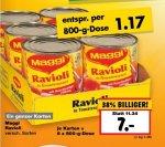 [Kaufland Ahrensfelde-Eiche und Berlin-Biesdorf]  6x Dosen Maggi Ravioli in Tomatensauce für 5,50€ Dosenpreis 0,92€