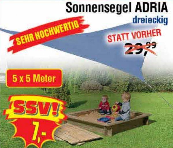 [CENTERSHOP NRW/RP] Sonnensegel 5x5m (dreieckig) für 7,00€ // 5x5m (quadratisch/dreieckig) für 14,99€ // 3,6x3,6m (dreieckig) für 5,00€