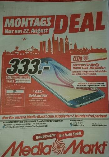 [Media Markt] Samsung Galaxy S6, 32GB, für nur 333 Euro / nur am 22.08.2016