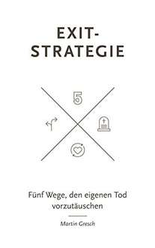 "[amazon.de] (eBook/Kindle) ""Exit-Strategie: Fünf Wege, den eigenen Tod vorzutäuschen"""