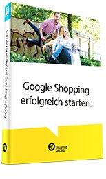(ebook) Google Shopping erfolgreich starten