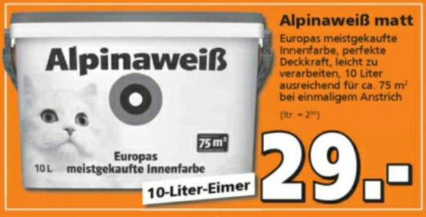 Alpina Alpinaweiß 10 Liter Globus/Hornbach oder Bauhaus Tiefpreisgarantie 26,10€ oder 25,52€