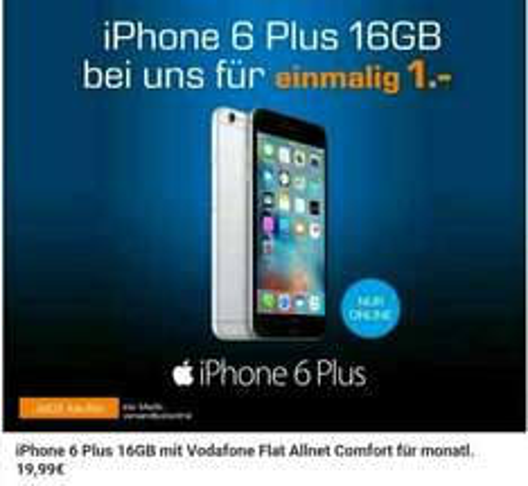 iPhone 6 Plus 16GB mit 1GB Flat Allnet Comfort Vodafone einmalig 1€ und 19,99€ Grundpreis Tarif [Saturn Late Night]