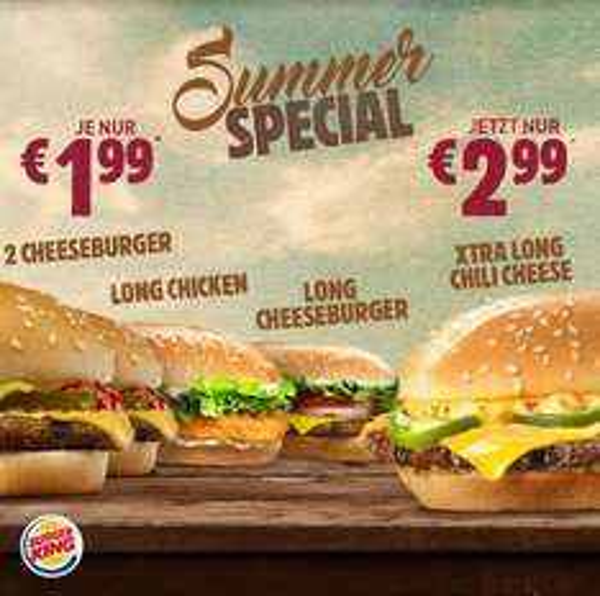 Burger King Summer Special - u.a. Xtra Long Chili Cheese 2,99 / Long Cheeseburger 1,99 / King des Monats Big King u. Crispy Chicken 1,99