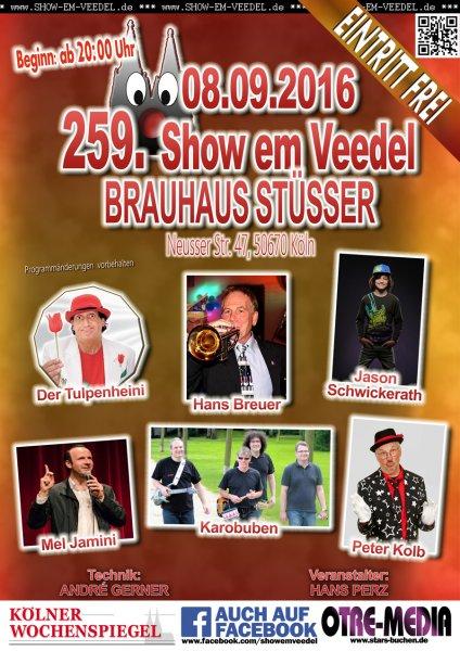 Köln -  259. Show em Veedel - 08.09.2016 - 20 Uhr - Eintritt frei