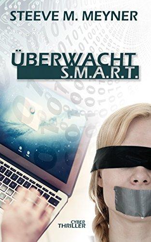 (Gratis) Überwacht - S.M.A.R.T.: Cyber-Thriller (eBook/Kindle)