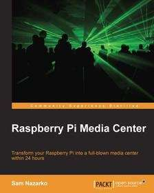 [Packt Publishing] Raspberry Pi Media Center - Free daily eBook