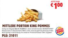 [Burger King - neue Coupons] Mittlere King Pommes für 1€
