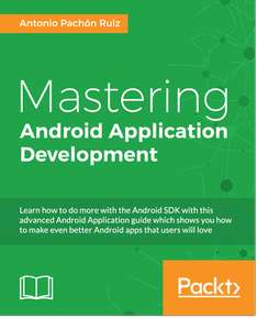 [Packt Publishing] Mastering Android Application Development - Free daily eBook