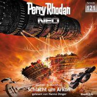 (Gratis) Perry Rhodan Neo Nr. 121: Schlacht um Arkon (Hörbuch)