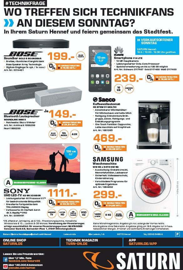 [lokal] Saturn Hennef : Sony 55XD8505 1.111€, Bose Solo 5 199€, Bose Soundlink Mini II 149€, Huawei P9 Lite 239€, Saeco HD8769/01 469€ und Samsung WW80J3473KW 299€