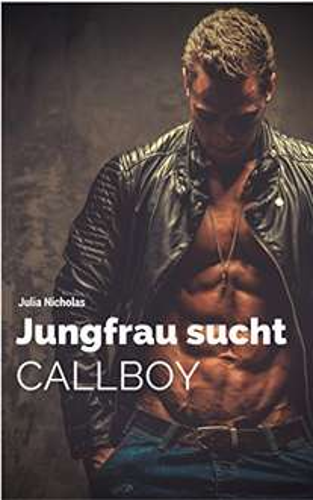 [Kindle] Gratis Ebook: Julia Nicholas - Jungfrau sucht Callboy @Amazon