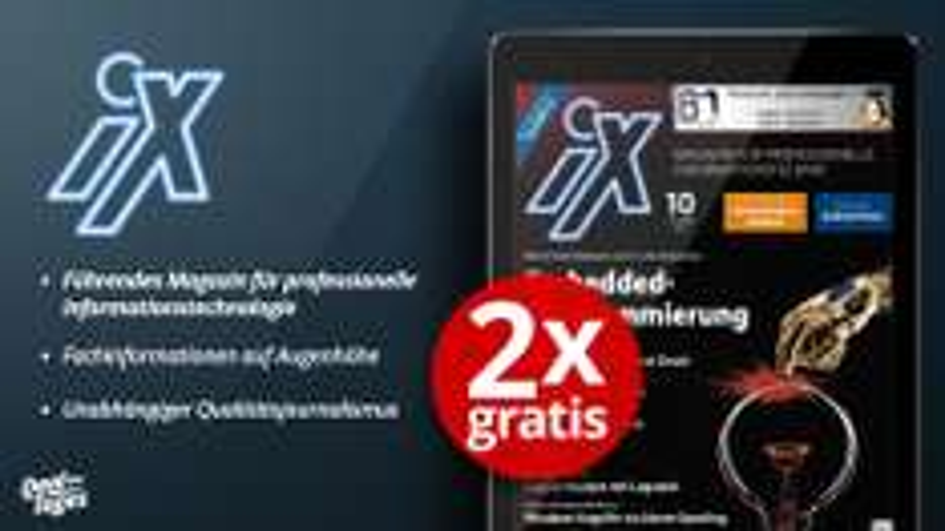 (epaper) 2 Ausgaben iX Digital Gratis. Kündigung notwendig