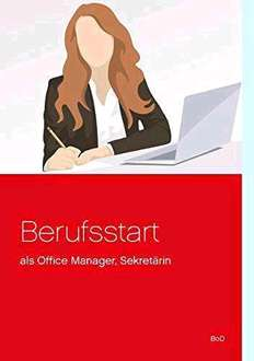 Berufsstart als Office Manager, Sekretärin - Amazon Kindle eBook gratis