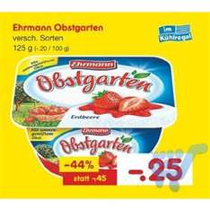 [Reebate Freebate], Ehrmann Obstgarten mit 0,24 € Gewinn bei Netto MD bis morgen