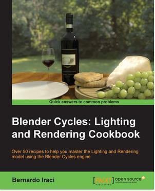 """packtpub.com - Free EBook """" Blender Cycles: Lighting and Rendering Cookbook """""""