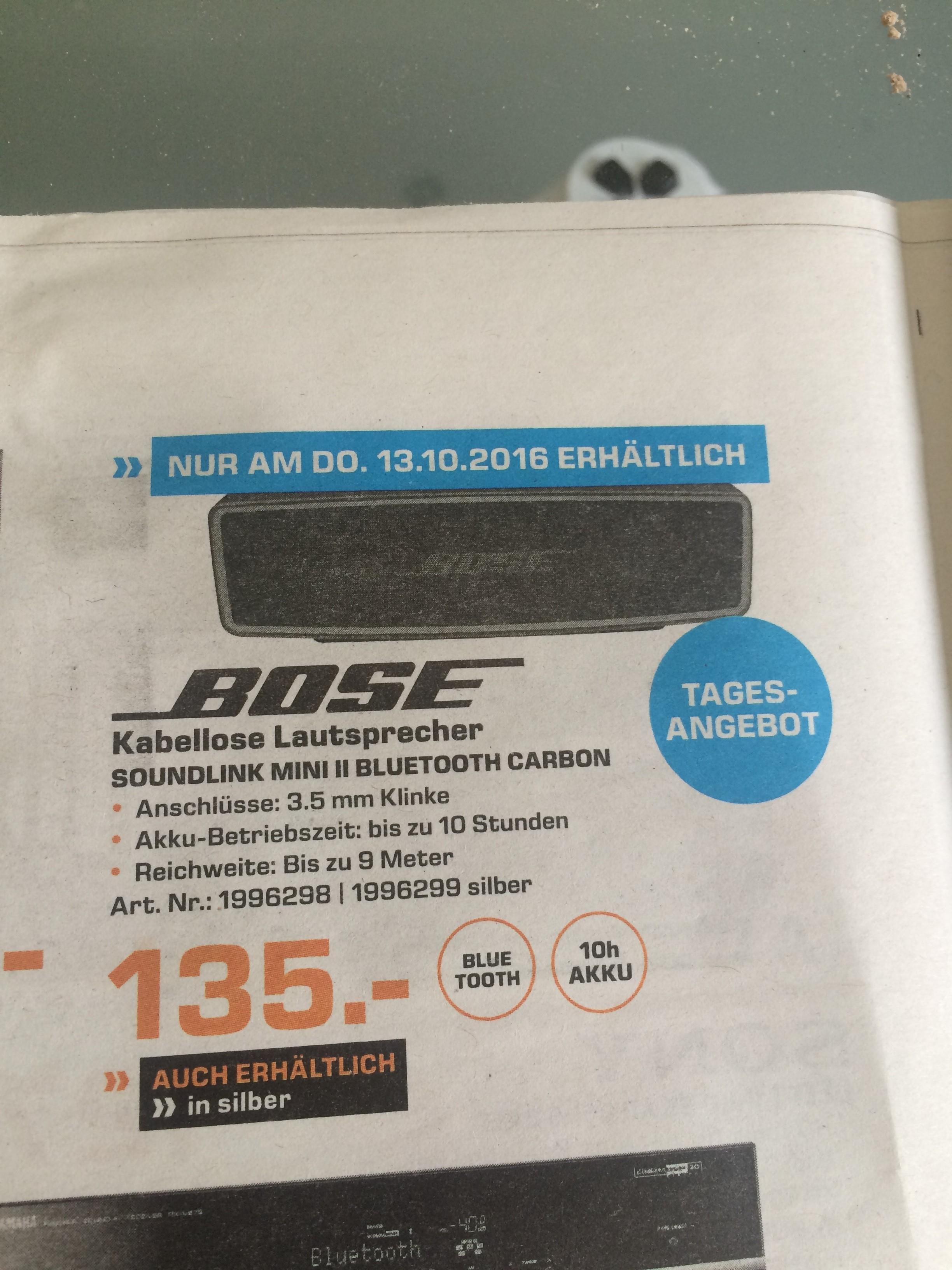 [Lokal Saturn Rheydt/Mönchengladbach] Nur am Do. 13.10 | Bose Soundlink Mini 2 135€ |