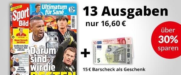 SportBild 13 Ausgaben mit 15€ Barscheck für effektiv 1,60€/ 0,12€ pro Ausgabe