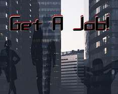 "[PC GAME] ""Get A Job!"" - 100% discount"